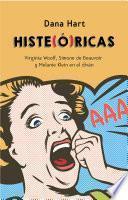 Histe(ó)ricas