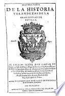 Historia Antiguedades y Grandezas de la muy noble y muy leal Ciudad de Sevilla