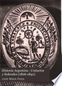 Historia argentina: Unitarios y federales (1826-1841)