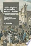 Historia comparada de las literaturas argentina y brasileña - Tomo IV