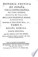 Historia critica de España, y de la cultura Española