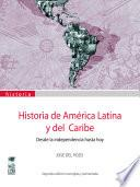 Historia de América Latina y del caribe 1825-2001 2° Edición