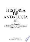 Historia de Andalucía: Andalucía del Medievo a la Modernidad (1350-1504)