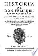 Historia de don Felipe IV. rey de las Espanas