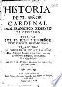 Historia de el señor cardenal don Francisco Ximenez de Cisneros