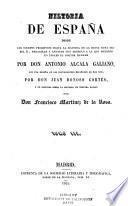 Historia de España desde los tiempos primitivos hasta la mayoría de la reina doña Isabel II