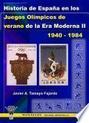 Historia de España en los Juegos Olímpicos de verano de la Era Moderna II (1940-1984)