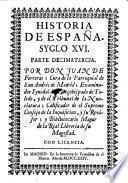 Historia De España ; Syglo XVI.