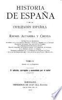 Historia de España y de la civilización española: Edad media (1252-1516) 4. ed. 1929