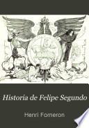 Historia de Felipe Segundo