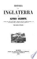 Historia de Inglaterra, por Oliverio Goldsmith, continuada hasta 1815 por Ch. Coote, y desde esta época hasta el reinado de Victoria I,co n notas sacadas de Tierry, de Barante, de Norvins, de Thiers, etc