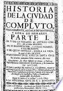 Historia de la ciudad de Compluto, vulgarmente, Alcala de Santiuste