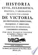Historia ... de la ... ciudad de Victoria, etc