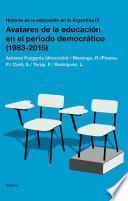 Historia de la educación en la Argentina IX