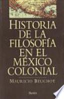 Historia de la filosofía en el México colonial