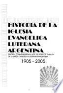 Historia de la Iglesia Evangelica Luterana Argentina