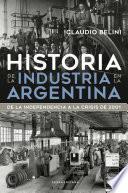 Historia de la industria en la Argentina