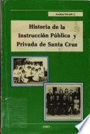 Historia de la instrucción pública y privada de Santa Cruz