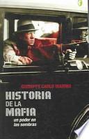 Historia De La Mafia / The History of the Mafia