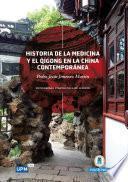 Historia de la Medicina y el Qigong en la China Contemporánea
