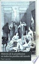 Historia de la prostitucion en todos los pueblos del mundo