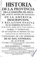 Historia de la provincia de la Compañia de Jesus del Nuevo Reyno de Granada en la America