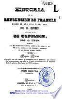 Historia de la revolucion de Francia desde el año 1789 hasta 1814