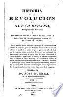 Historia de la revolución de Nueva España, antiguamente Anáhuac