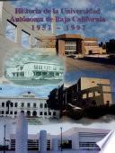 Historia de la Universidad Autónoma de Baja California, 1957-1997