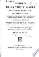 Historia de la vida y viajes del capitan Jaime Cook
