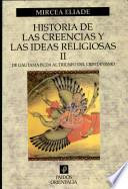 Historia de Las Creencias y Las Ideas Religiosas II
