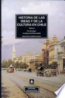 Historia de las ideas y de la cultura en Chile