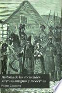 Historia de las sociedades secretas antiguas y modernas