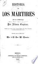 Historia de los mártires de la libertad