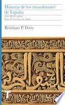 Historia de los musulmanes de España. Libros III y IV