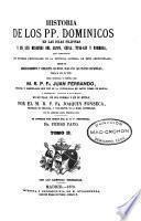 Historia de los PP. Dominicos en las Islas Filipinas y en sus misiones del Japón, China, Tung-Kin y Formosa