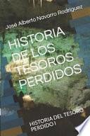 Historia de Los Tesoros Perdidos: Historia del Tesoro Perdido I