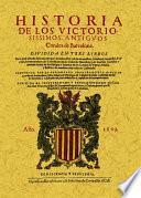Historia de los victoriosisimos antigvos Condes de Barcelona