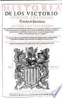 Historia de los victoriosissimos antigvos condes de Barcelona