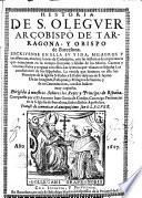 Historia de S. Oleguer, Arcobispo de Tarragona y Obispo de Barcelona