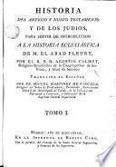 Historia del Antiguo y Nuevo Testamento y de los judios, 1