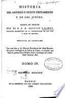 Historia del antiguo y nuevo testamento y de los judios