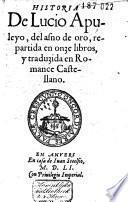 Historia del asno de oro, repartida en onze libros, y traduzida en romance Castellano