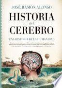 HISTORIA DEL CEREBRO