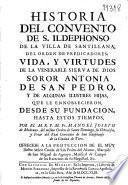 Historia del Convento de S. Ildephonso de la villa de Santillana, del Orden de Predicadores