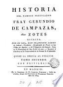 Historia del famoso predicador fray Gerundio de Campazas, alias Zotes, por Francisco Lobòn de Salazar. [With] Coleccion de varias piezas relativas a la obra