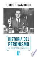 Historia del Peronismo. La violencia (1956-1983)
