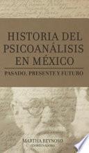 HISTORIA DEL PSICOANÁLISIS EN MÉXICO