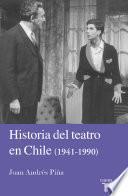 Historia del teatro en Chile 1941-1990