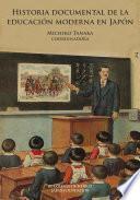 Historia documental de la educación moderna en Japón